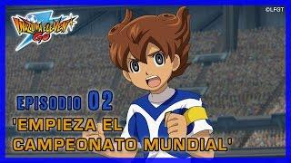 Inazuma Eleven Go Galaxy - Episodio 2 español «¡Empieza el Campeonato Mundial!»