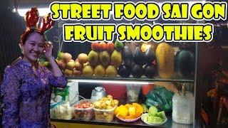 Street Food Saigon - Fruit Smoothies - Noel in Vietnam 2016