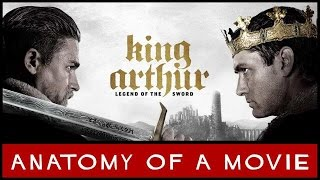King Arthur: Legend of the Sword Review | Anatomy of a Movie