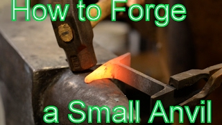 Making a Small Anvil -How to Make an Anvil from I-beam
