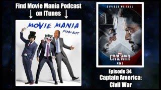 Movie Mania Podcast #34 - Captain America: Civil War (with Couch Tomato)