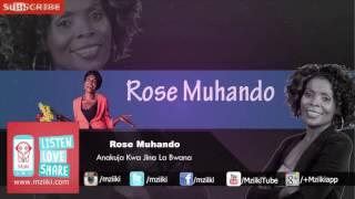 Anakuja Kwa | Rose Muhando | Official Audio