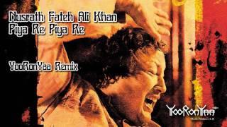 Nusrat Fateh Ali Khan - Piya Re Piya Re (YooRonYaa dnb Remix)