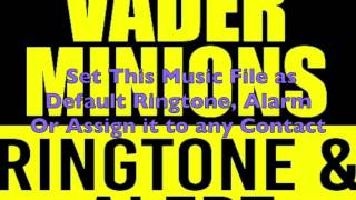 Darth Vader Minions Ringtone and Alert