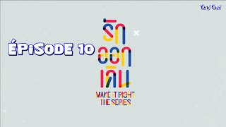 [VOSTFR] MAKE IT RIGHT THE SERIES Episode 10 Uncut HD1080