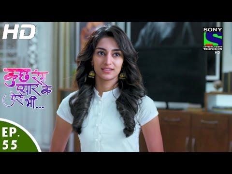 Kuch Rang Pyar Ke Aise Bhi - कुछ रंग प्यार के ऐसे भी - Episode 55 - 16th May, 2016