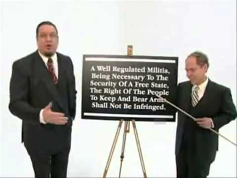 watch Penn & Teller Explain The Second Amendment