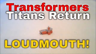 Transformers Titans Return Titan Master Loudmouth - GotBot True Review NUMBER 120