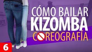 CÓMO BAILAR KIZOMBA SIN COREOGRAFÍA | Aprender a Bailar Kizomba – Kizomba para Principiantes #6