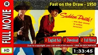 Watch Online: Fast on the Draw (1950)