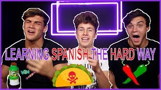 LEARNING SPANISH THE HARD WAY ft. Juanpa Zurita
