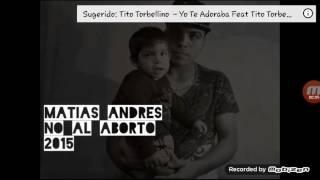 El mejor rap (No al aborto )