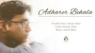 Adharer Behala   Bangla New Song 2017   Amitav   Swarna   Arnob   Eid Release