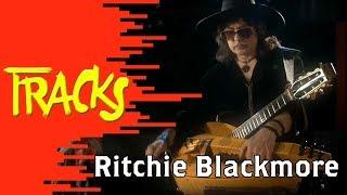 Ritchie Blackmore, la vie de château (2007) - TRACKS - ARTE