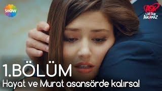 Aşk Laftan Anlamaz 1.Bölüm   Hayat ve Murat asansörde kalırsa! (Uzun Versiyon)