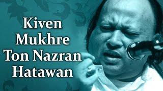 Kiven Mukhre Ton Nazran Hatawan (HD)- Nusrat Fateh Ali Khan Hit Qawwalis- Superhit Pakistani Qawwali