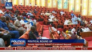 Political Round Up: Senate Approves Buhari
