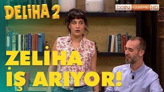 Deliha 2 - Zeliha, Bein Gurme'de İş Arıyor! (Tüm Sinemalarda)
