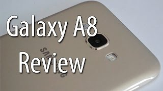 Samsung Galaxy A8 Review- Is It Worth The Price?