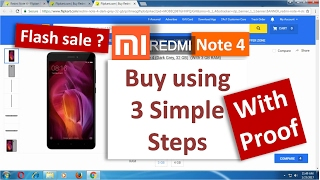 3 Simple Steps to Book Redmi Note 4 in flash sale on flipkart | My Experience