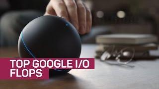 Top 4 Google I/O flops