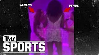 Serena Williams Wedding Video, Venus Shakes to 'Back That Ass Up' | TMZ Sports