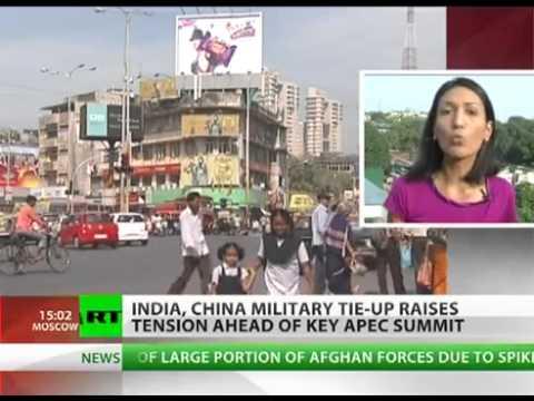 India, China Military Tie-up raises TENSION Ahead of Key APEC SUMMIT