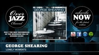 George Shearing - Lonely Moments (1949)