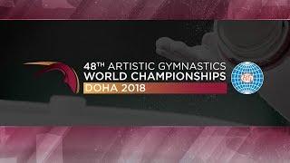 2018 Artistic World Championships - Women's Podium Training