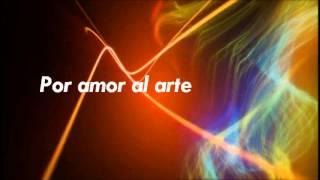 Por amor al Arte - Ivan Guevara (Letra)