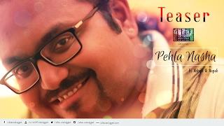 Pehla Nasha (Cover) | Teaser | Ulfat Unplugged ft. Abhijit Sen & Rupali Rakshit