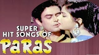 Paras Hindi Movie | All Songs Collection |Sanjeev Kumar, Rakhee |Old is Gold