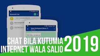 Jinsi ya Kuchat Bila Kutumia Internet Wala Salio (Android) #Maujanja 93