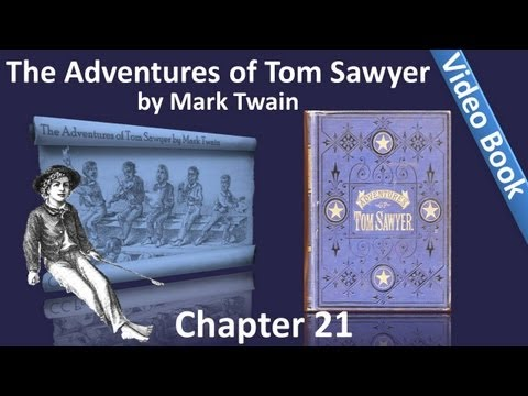 Chapter 21 - The Adventures of Tom Sawyer by Mark Twain - Eloquence - And The Master's Gilded Dome