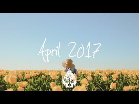 Indie/Pop/Folk Compilation - April 2017 (1½-Hour Playlist)