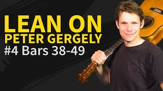 How To Play Lean On #4 Peter Gergely Guitar Lesson
