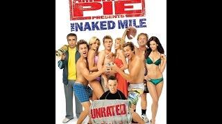 Tank Talks Movie American Pie The Naked Mile