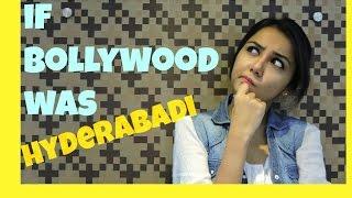 If Bollywood was Hyderabadi + Big Annoucement | Latest Funny Videos 2015 | MostlySane