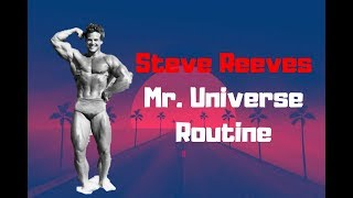 Steve Reeves Mr. Universe Training Routine (FULL ROUTINE FROM HIS BOOK)