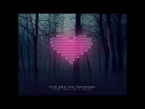 Fitz and the Tantrums Out of My League Audio