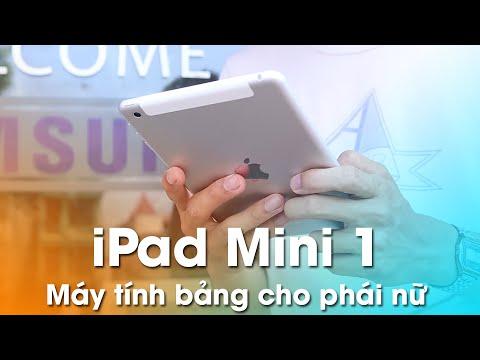 iPad Mini 1: Máy tính bảng hoàn hảo cho phái nữ