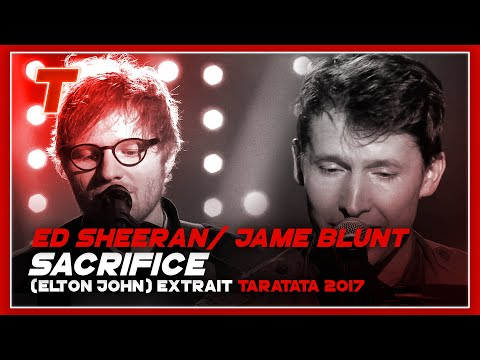 "Ed Sheeran  James Blunt ""Sacrifice"" (Elton John) (2017)"