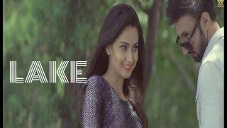 New Punjabi Songs 2016 ● LAKE ● Salwin Sandhu ● Panj-aab Records