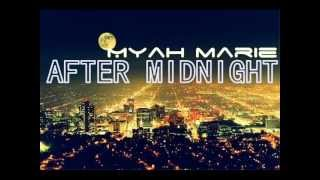 After Midnight - Myah Marie