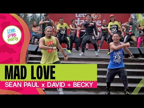 Mad Love by Sean Paul, David Guetta, Becky G. | Live Love Party™ | Zumba® | Dance Fitness