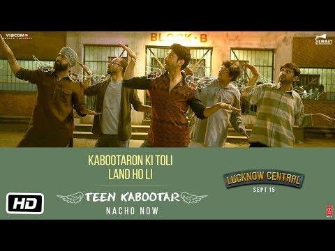 Teen Kabootar Video Song | Lucknow Central | Farhan, Gippy | Arjunna Harjaie ft Raftaar Divya Mohit