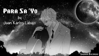 Juan Karlos Labajo - Para Sa 'Yo (w/ lyrics)