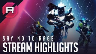 Say No To Rage - Stream Highlights