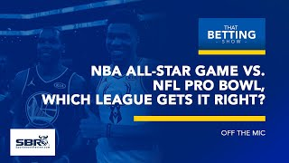 NBA All-Star Game vs. NFL Pro Bowl | Which League Gets it Right & Should They Just End?