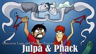 Julie & Jack - Phelous & Obscurus Lupa